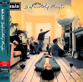 DEFINITELY MAYBE / オアシス