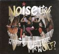 What's the Time Mr Wolf / Noisettes (輸入盤 中古CD)